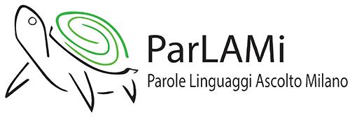 ParLAMi – Parole Linguaggio Ascolto Milano